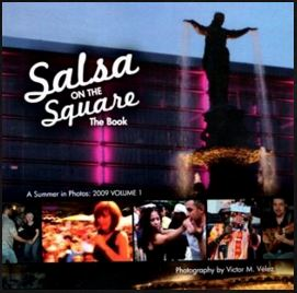 Salsa on the Square Photo Book Cincinnati Victor Velez