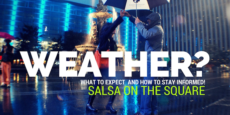 Salsa on the Square Weather