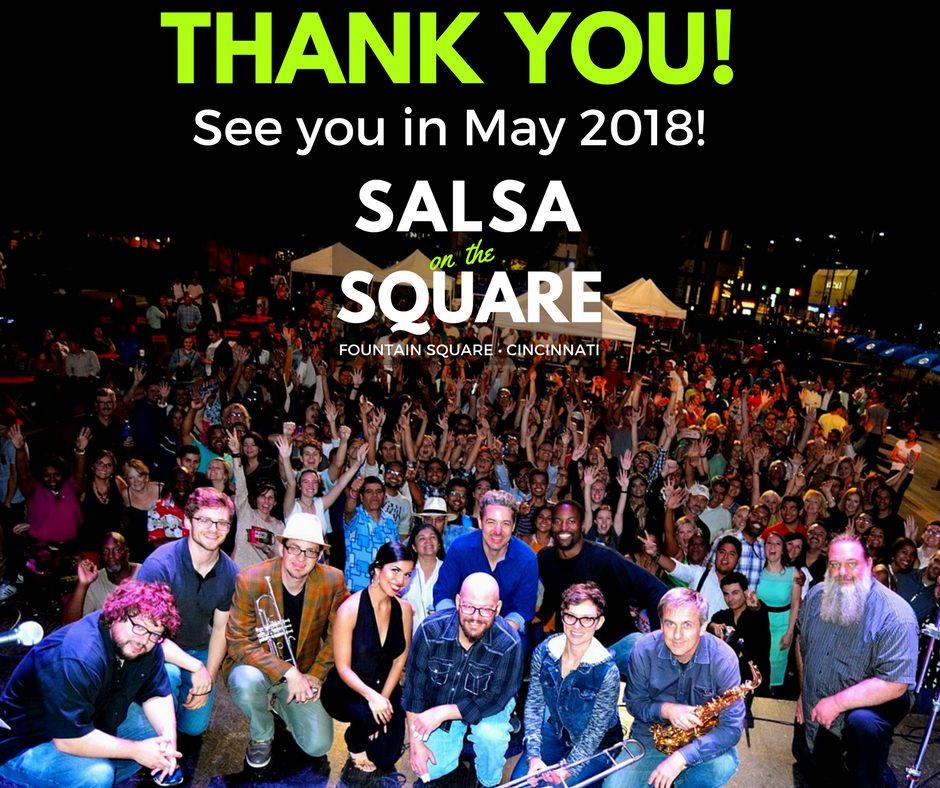 Salsa on the Square Cincinnati Thank you
